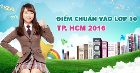 Điểm chuẩn vào lớp 10 chuyên TPHCM năm 2016