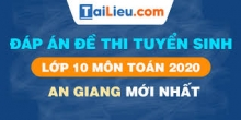 Đề thi tuyển sinh lớp 10 môn Toán 2020 tỉnh An Giang  có lời giải