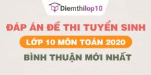 Đề thi tuyển sinh lớp 10 môn Toán 2020 tỉnh Bình Thuận có lời giải