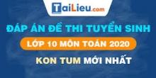 Đề thi tuyển sinh lớp 10 môn Toán 2020 tỉnh Kon Tum  có lời giải