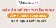 Đề thi tuyển sinh lớp 10 môn Toán 2020 tỉnh Nam Định có lời giải