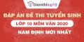 Đề thi tuyển sinh lớp 10 môn Văn 2020 tỉnh Nam Định có lời giải