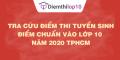 Tra cứu điểm thi tuyển sinh 2020, điểm chuẩn lớp 10 TPHCM