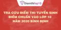 Tra cứu điểm thi tuyển sinh 2020, điểm chuẩn lớp 10 Bình Định