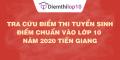Tra cứu điểm thi tuyển sinh 2020, điểm chuẩn lớp 10 Tiền Giang