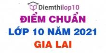 Điểm thi tuyển sinh lớp 10 năm 2021 Gia Lai chính thức mới nhất